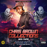 CHRIS BROWN COLLECTONS MIXES (Mixed by DJ Bamzy Official Music) 2019 FEB