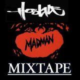 Hostile - Madman Mixtape (2011)