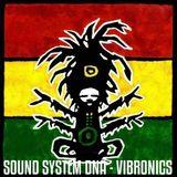 Positive Thursdays episode 633 - Sound System DNA - Vibronics - Leicester (19th July 2018)