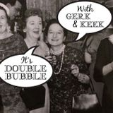 Double Bubble Episode 80 - Here's Cum In Your Eye
