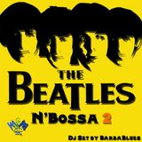 Beatles n'bossa 2 - DjSet by BarbaBlues