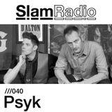 Slam Radio - 040 Psyk