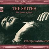 #QueenIsDead30 #4 Previa The Smiths (16/06/16)
