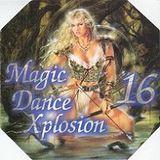 Magic Dance Xplosion Vol 16