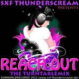 SXF Thunderscream´s - Reach Out (The Turntablemix)