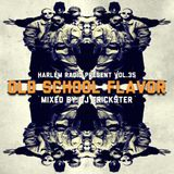 vol.35 old school flavor