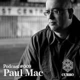CUBBO Podcast #009: Paul Mac (UK)