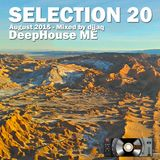 Selection 20 ME (August 2015 - Mixed by djjaq)