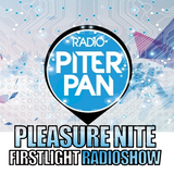 FIRSTLIGHT RADIOSHOW #8 - PLEASURE NITE (RADIO PITER PAN)