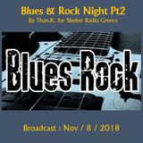 Blues & Rock Night Pt2 : By Than.K. for Shelter Radio Greece