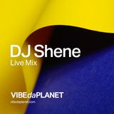 DJ Shene - Live MIX #1 @ VIBEdaPLANET.com 6 Sept. 2018