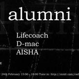 alumni episode #2 feat D-mac, Lifecoach & AISHA