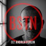 BSTN Podcast 002 ANDREA FERLIN