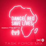 Dance (RED) Save Lives - Task Force Mix