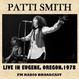 Patti Smith - The Place, Eugene OR 5.9.1978 EN FM remaster