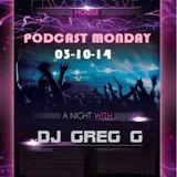 Progressive House - Podcast Monday - 03-10-14