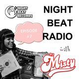 Night Beat Radio Episode #7 w/ DJ Misty