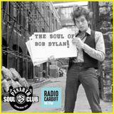 The Soul Of Bob Dylan Part 1 - Penarth Soul Club (Radio Cardiff 01-09-2018)
