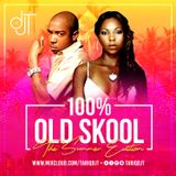 100% OLD SKOOL (SUMMER EDITION) @TARIQDJT