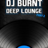 DJ Burnt als Dr Dhoop - Deep Lounge #2
