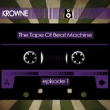 The Tape (Episode 1: KROWNE)