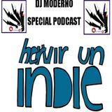 """Dj Moderno """"Hervir un Indie"""" Podcast"""