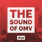 The Sound of OMV Epicsode 10