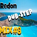 Dj-Redon Dub-Step#8