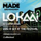 LOKAÄI - Mix for MADE Birmingham 2015