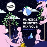 Vunzige Deuntjes mix vol. 8: Mixed by Neldrick
