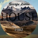 DJ GEORGE LITTLE - HOUSE SESSIONS #002