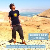 Summer Bass Selection | 2018 blended by [dunkelbunt]