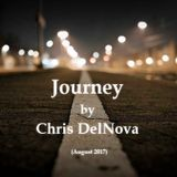 Journey by Chris DelNova (August 2017)