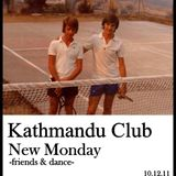 New Monday Set@KathmanduClub (10.12.11)