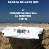 george solar IN DUB @ experimental beach ibiza 04 aug 2017 part 1