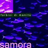 SAMORA -----> Forbici di Manitù MONOLOGUEmix