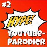 Hype! #2 – Youtubeklipp och deras parodier