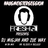 Hausmeistersession 48 with Dj Misjah and Zue Wax in da Mix