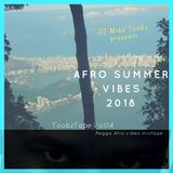 ToobzTape Vol.14 - Afro Summer Vibes 2018