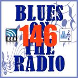 Blues On The Radio - Show 146