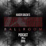 Ballroom Podcast 005 with Kaiser Souzai (Recorded at Hammahalle, Sisyphos, Berlin)