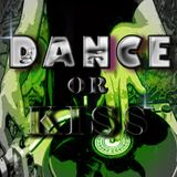 DANCE OR KISS FT