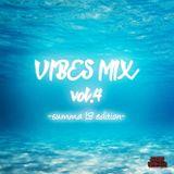 ROCKET LAUNCHER - VIBES MIX VOL.4 -SUMMA 18 EDITION-