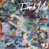 FreshZik Mix #3 (05/12/2012)