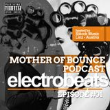 Mother of Bounce #1 - Electro House / EDM / Melbourne Beats