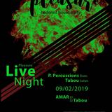 Amar @ Pleasure Live Night Feb. 19 - Late Night Set