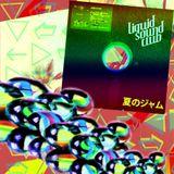 夏のジャム  DJ Noxlay [LSC#103]