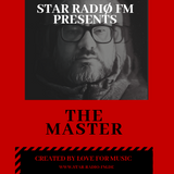 STAR RADIØ FM presents, The sound of The Master