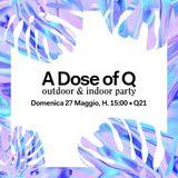 CM • A Dose Of Q • 27.o5.2o18