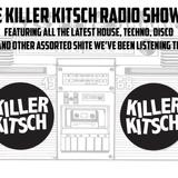 The Killer Kitsch Radio Show # 1